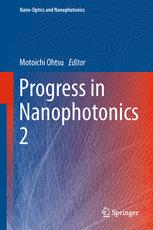 Progress in Nanophotonics 2