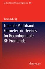 Tunable Multiband Ferroelectric Devices for Reconfigurable RF-Frontends
