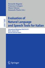 Evaluation of Natural Language and Speech Tools for Italian