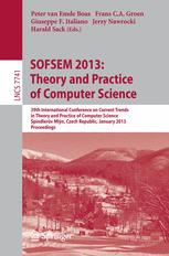SOFSEM 2013: Theory and Practice of Computer Science
