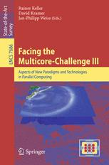 Facing the Multicore-Challenge III