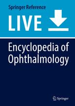 Encyclopedia of Ophthalmology
