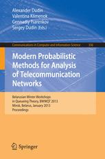 Modern Probabilistic Methods for Analysis of Telecommunication Networks