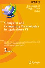 Computer and Computing Technologies in Agriculture VI