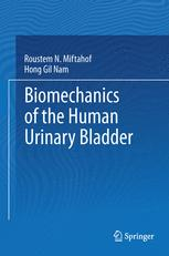 Biomechanics of the Human Urinary Bladder