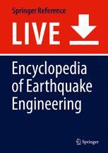 [Encyclopedia of Earthquake Engineering]