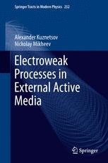 Electroweak Processes in External Active Media