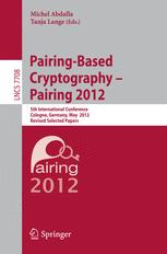 Pairing-Based Cryptography – Pairing 2012