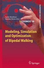 Modeling, Simulation and Optimization of Bipedal Walking