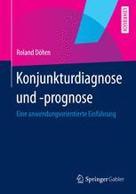 Konjunkturdiagnose und -prognose