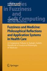 Fuzziness and Medicine: Philosophical Reflections and Application Systems in Health Care