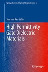 High Permittivity Gate Dielectric Materials