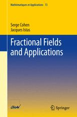 Fractional Fields and Applications