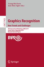 Graphics Recognition. New Trends and Challenges
