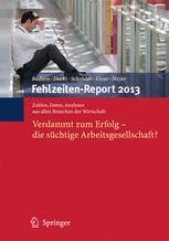 Fehlzeiten-Report 2013