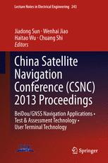 China Satellite Navigation Conference (CSNC) 2013 Proceedings