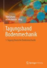 Aktuelle Forschung in der Bodenmechanik 2013