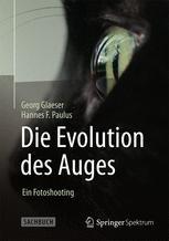 Die Evolution des Auges - Ein Fotoshooting