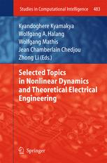 Selected Topics in Nonlinear Dynamics and Theoretical Electrical Engineering