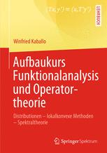 Aufbaukurs Funktionalanalysis und Operatortheorie