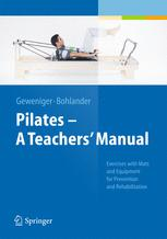Pilates − A Teachers' Manual