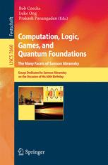 Computation, Logic, Games, and Quantum Foundations. The Many Facets of Samson Abramsky