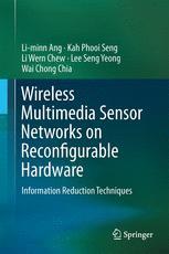 Wireless Multimedia Sensor Networks on Reconfigurable Hardware