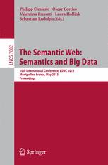 The Semantic Web: Semantics and Big Data