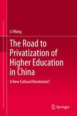 The Road to Privatization of Higher Education in China