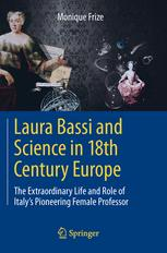 Laura Bassi and Science in 18th Century Europe