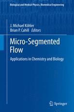 Micro-Segmented Flow