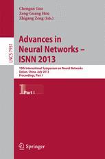 Advances in Neural Networks – ISNN 2013