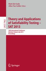 Theory and Applications of Satisfiability Testing – SAT 2013