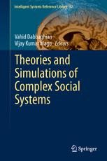 Theories and Simulations of Complex Social Systems
