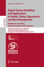 Digital Human Modeling and Applications in Health, Safety, Ergonomics, and Risk Management. Healthcare and Safety of the Environment and Transport