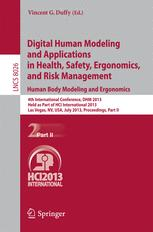 Digital Human Modeling and Applications in Health, Safety, Ergonomics, and Risk Management. Human Body Modeling and Ergonomics