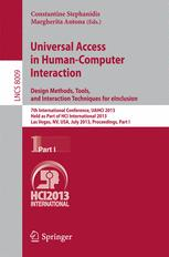 Universal Access in Human-Computer Interaction. Design Methods, Tools, and Interaction Techniques for eInclusion