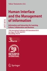 Human Interface and the Management of Information. Information and Interaction for Learning, Culture, Collaboration and Business,