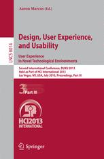 Design, User Experience, and Usability. User Experience in Novel Technological Environments