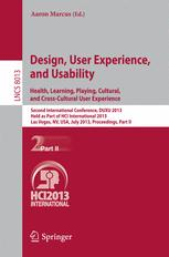 Design, User Experience, and Usability. Health, Learning, Playing, Cultural, and Cross-Cultural User Experience