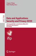 Data and Applications Security and Privacy XXVII