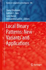 Local Binary Patterns: New Variants and Applications