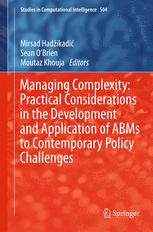 Managing Complexity: Practical Considerations in the Development and Application of ABMs to Contemporary Policy Challenges
