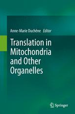 Translation in Mitochondria and Other Organelles