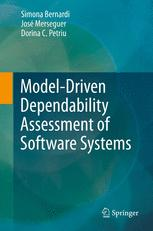 Model-Driven Dependability Assessment of Software Systems