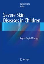 Severe Skin Diseases in Children