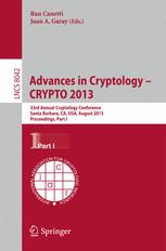 Advances in Cryptology – CRYPTO 2013