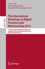 The International Workshop on Digital Forensics and Watermarking 2012