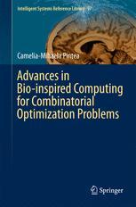 Advances in Bio-inspired Computing for Combinatorial Optimization Problems