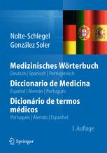 Medizinisches Wörterbuch/Diccionario de Medicina/Dicionário de termos médicos